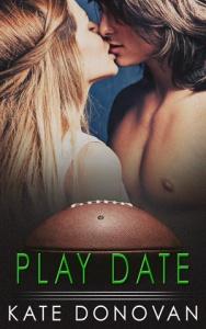 """Play Date"" Kate Donovan"