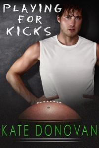 """""""Playing for Kicks"""" Kate Donovan"""