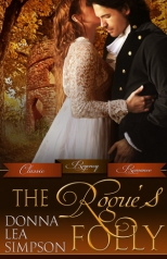"""The Rogue's Folly"" Donna Lea Simpson"