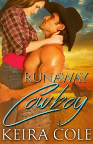 """Runaway Cowboy"" Keira Cole"