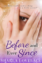 """Before and Ever Since"" Sharla Lovelace"