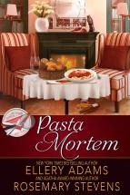 """""""Pasta Mortem"""" Ellery Adams and Rosemary Stevens"""