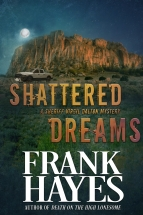 """Shattered Dreams"" Frank Hayes"