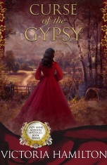"""Curse of the Gypsy"" Victoria Hamilton"